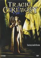 Tragic Ceremony Movie