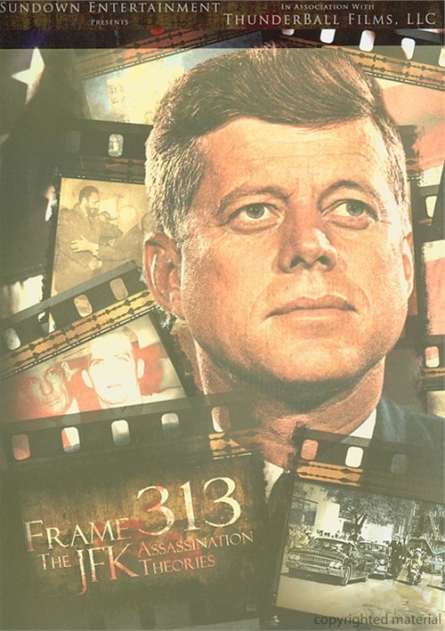 Frame 313: The JFK Assassination Theories Movie