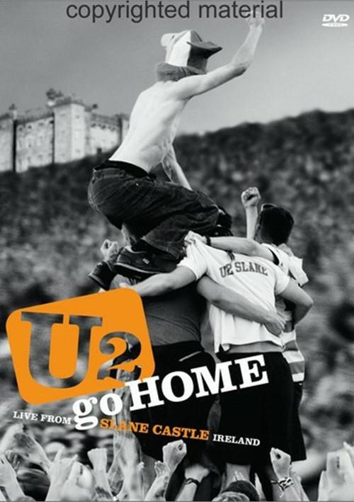 U2 Go Home - Live From Slane Castle Movie