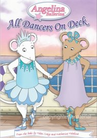 Angelina Ballerina: All Dancers On Deck Movie