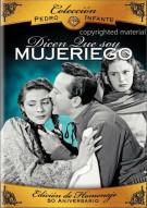 Coleccion Pedro Infante: Dicen Que Soy Mujeriego Movie