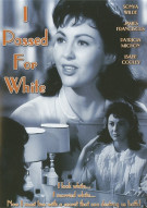 I Passed For White Movie