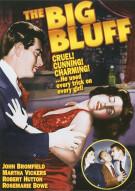Big Bluff, The Movie