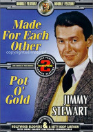 Jimmy Stewart Double Feature: Made For Each Other / Pot O Gold Movie