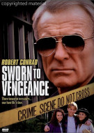 Sworn To Vengeance Movie
