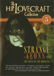 H.P. Lovecraft Collection, The: Strange Aeons Movie