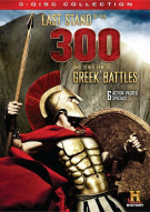 Last Stand Of The 300 And Other Famous Greek Battles Movie