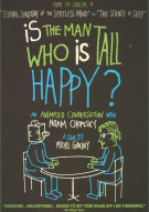 Is The Man Who Is Tall Happy? Movie