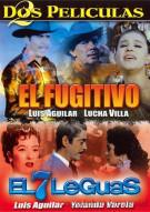 El Fugitivo / El 7 Leguas (Double Feature) Movie