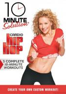 10 Minute Solution: Cardio Hip Hop Movie
