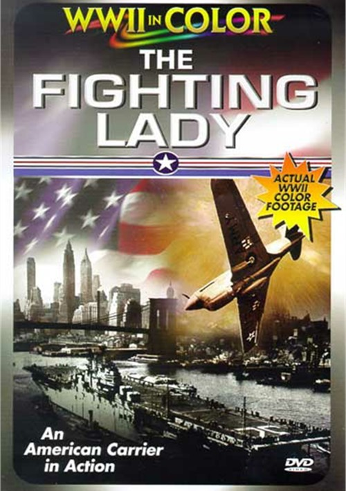 Fighting Lady: World War II In Color Movie