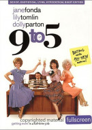 9 To 5: Sexist, Egotistical, Lying, Hypocritical Bigot Edition (Fullscreen) Movie