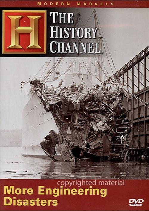 Modern Marvels: More Engineering Disasters Movie