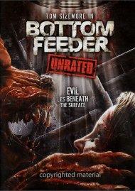 Bottom Feeder: Unrated Movie