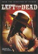 Left For Dead Movie
