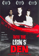 Into The Lions Den Movie