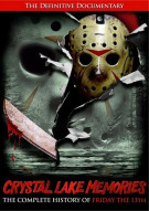 Crystal Lake Memories: The Complete History Of Friday The 13th Movie