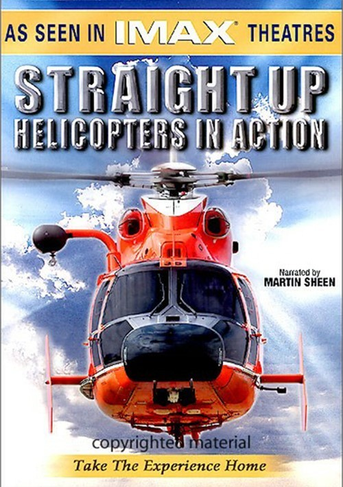 IMAX: Straight Up! Helicopters In Action Movie