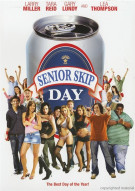 Senior Skip Day: Rated  Movie