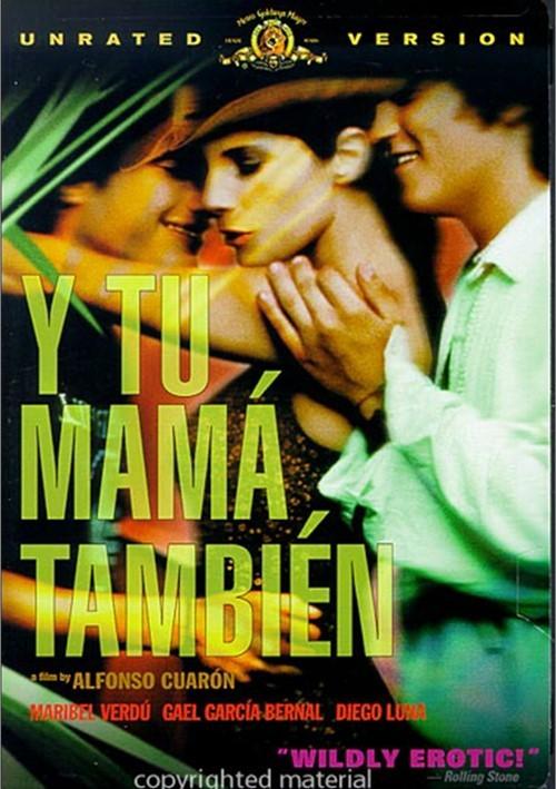 Y Tu Mama Tambien: Unrated Movie