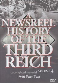 Newsreel History Of The Third Reich, A: Volume 4 Movie