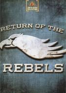 Return Of The Rebels Movie
