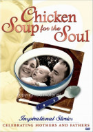 Chicken Soup For The Soul: Inspirational Stories Celebrating Mothers & Fathers Movie