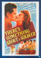 Theres Something About A Soldier Movie