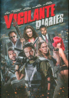 Vigilante Diaries, The Movie