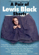 Pair Of Lewis Black Shorts, A Movie