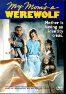 My Moms A Werewolf Movie
